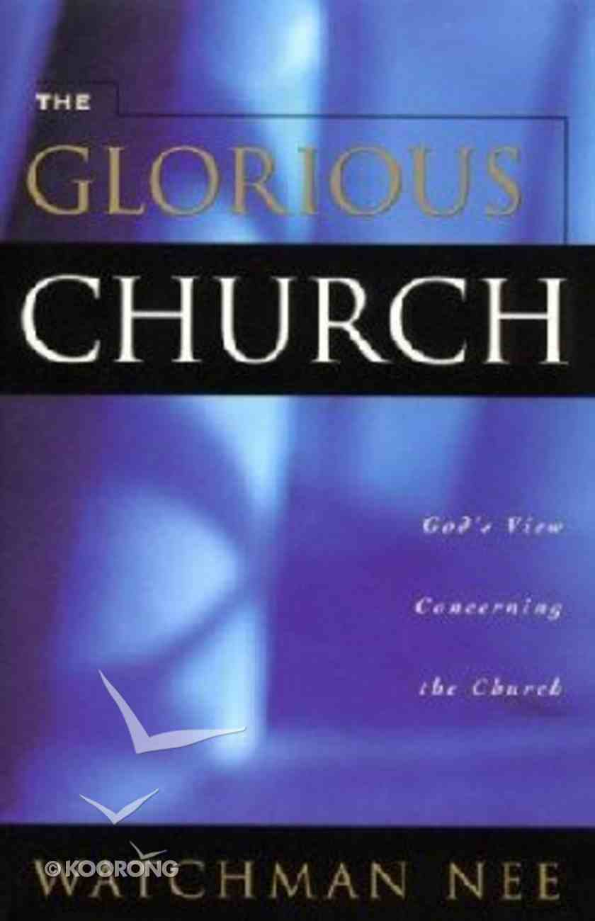 The Glorious Church Paperback