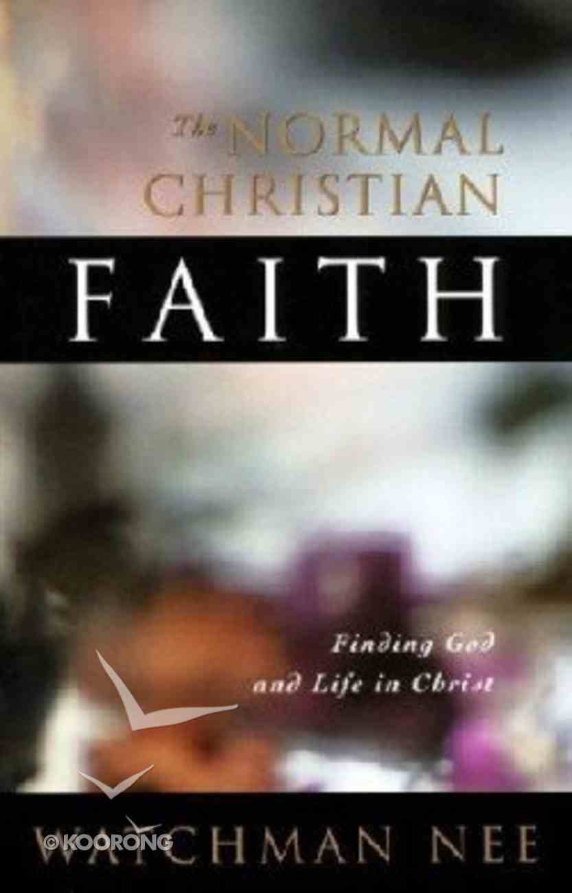 The Normal Christian Faith Paperback