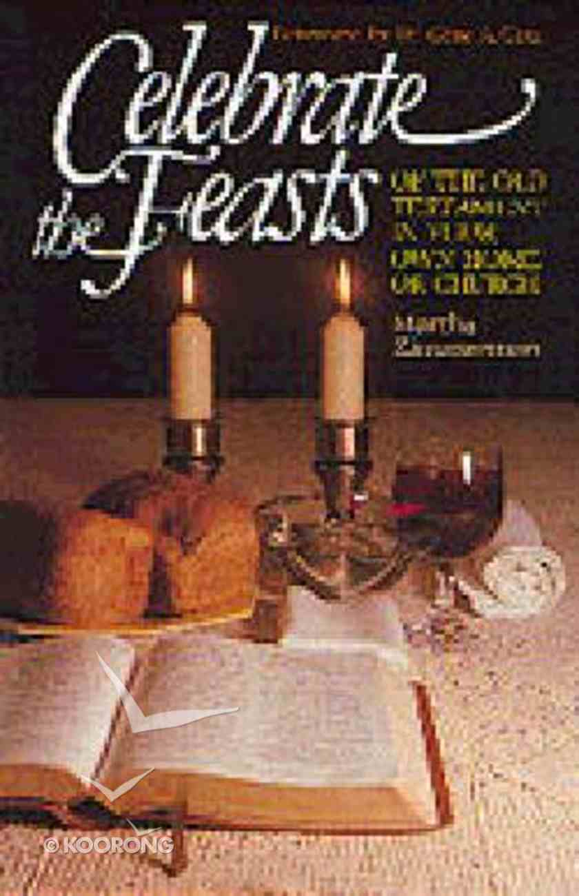 Celebrate the Feasts Paperback