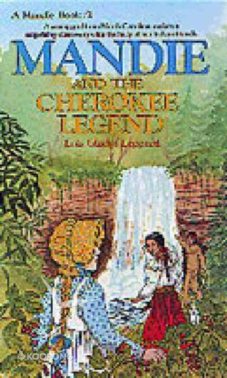 Cherokee Legend (#02 in Mandie Series) Paperback