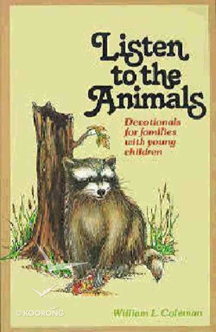 Listen to the Animals Paperback