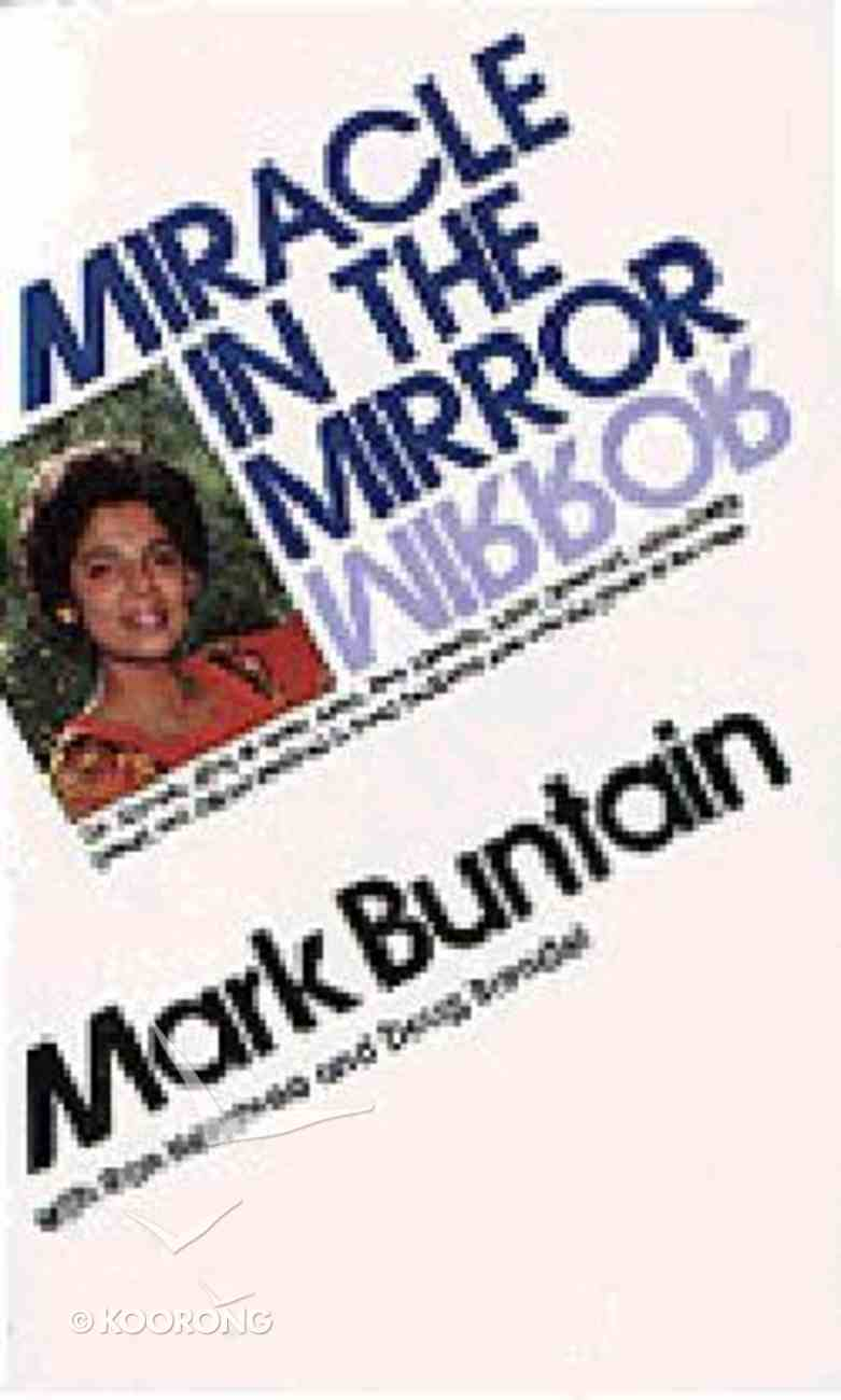 Miracle in the Mirror Paperback