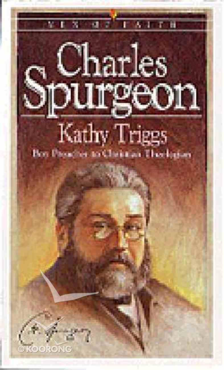 Men of Faith: Charles Spurgeon Paperback