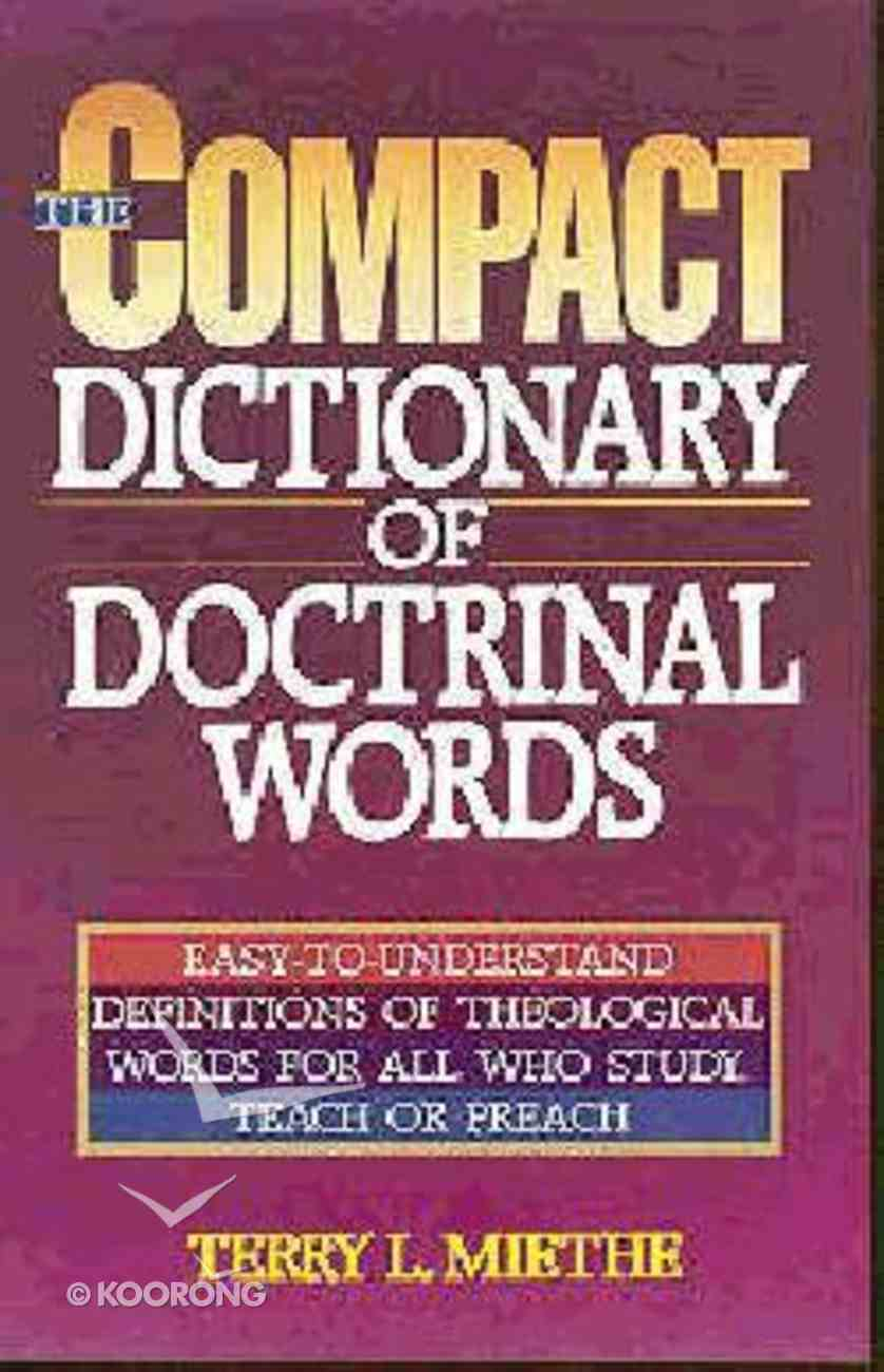 The Compact Dictionary of Doctrinal Words Paperback