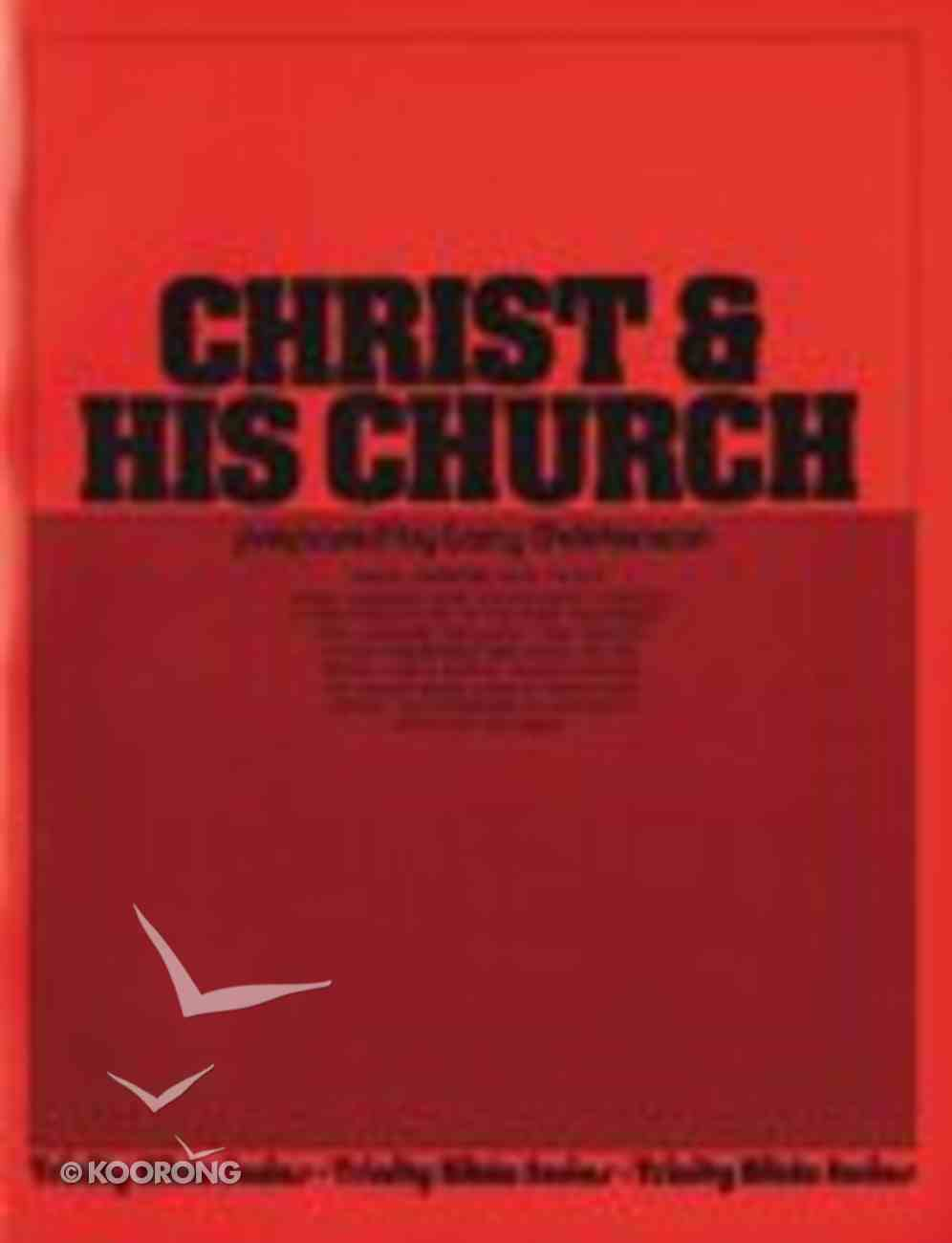 Christ and His Church (Teacher's Guide) (Trinity Bible Study Series) Paperback