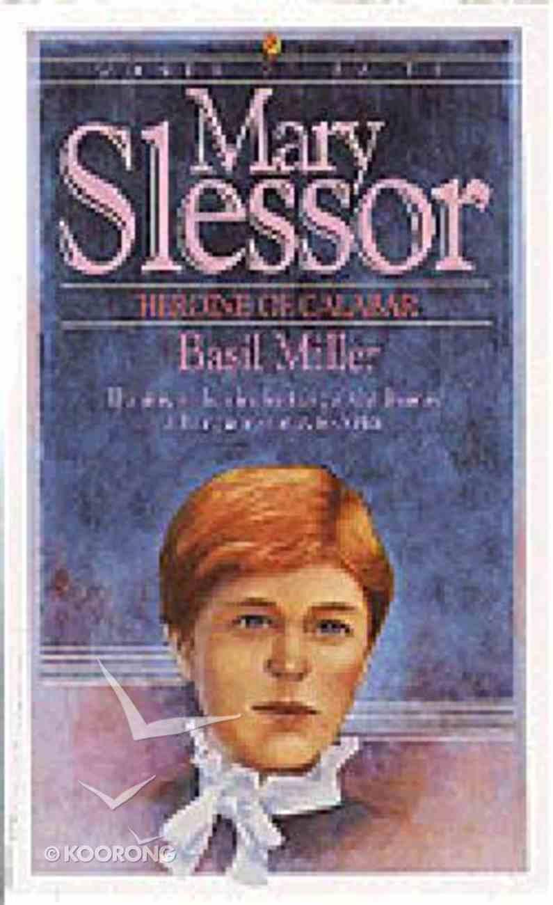 Mary Slessor (Bethany Women Of Faith Series) Paperback