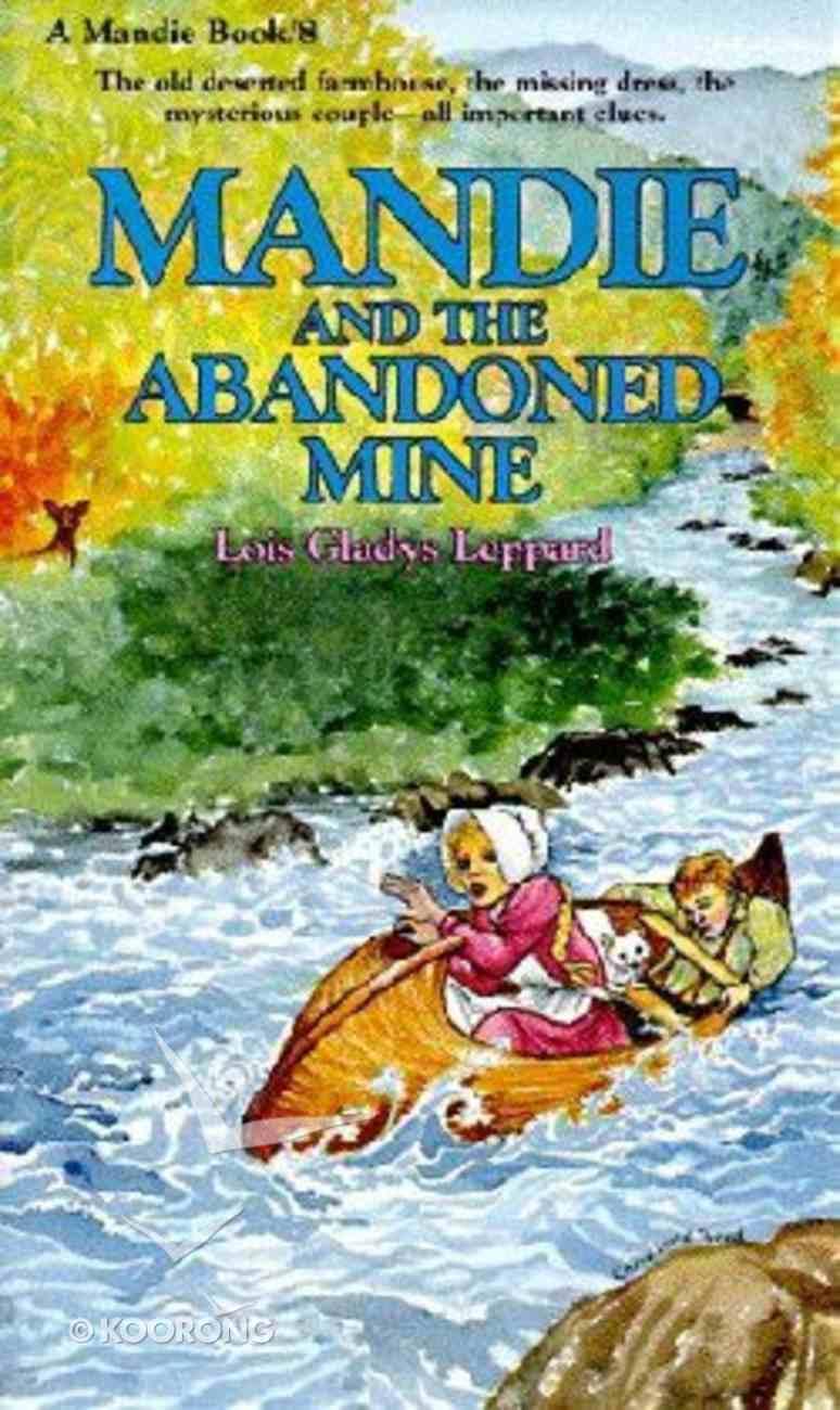 Abandoned Mine (#08 in Mandie Series) Paperback