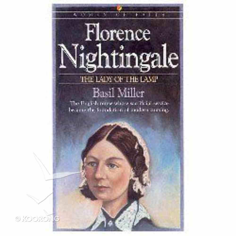Florence Nightingale (Bethany Women Of Faith Series) Paperback