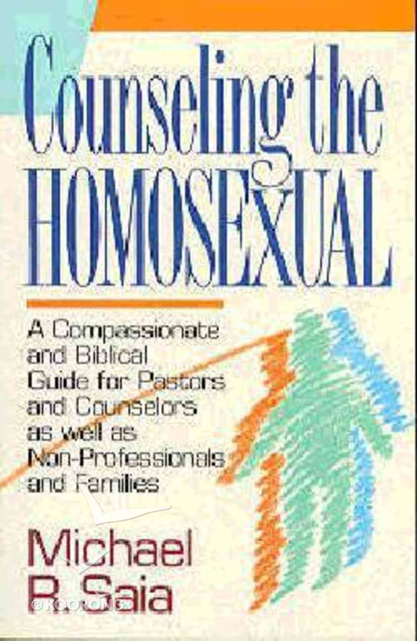 Counseling the Homosexual Paperback