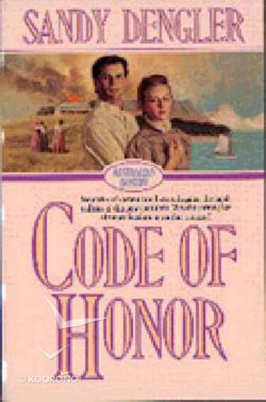 Code of Honor (#01 in Australian Destiny Series) Paperback