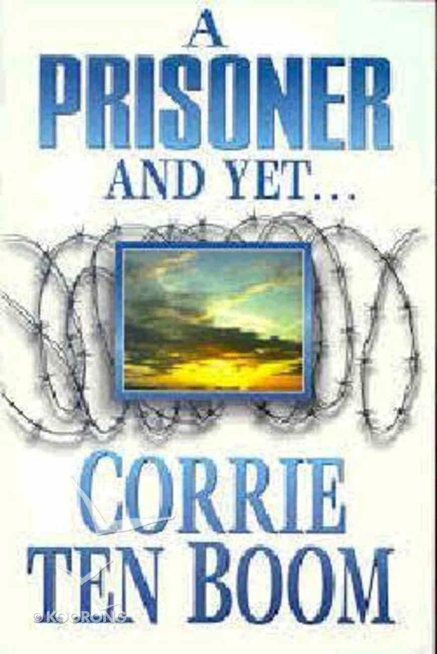 A Prisoner and Yet Paperback