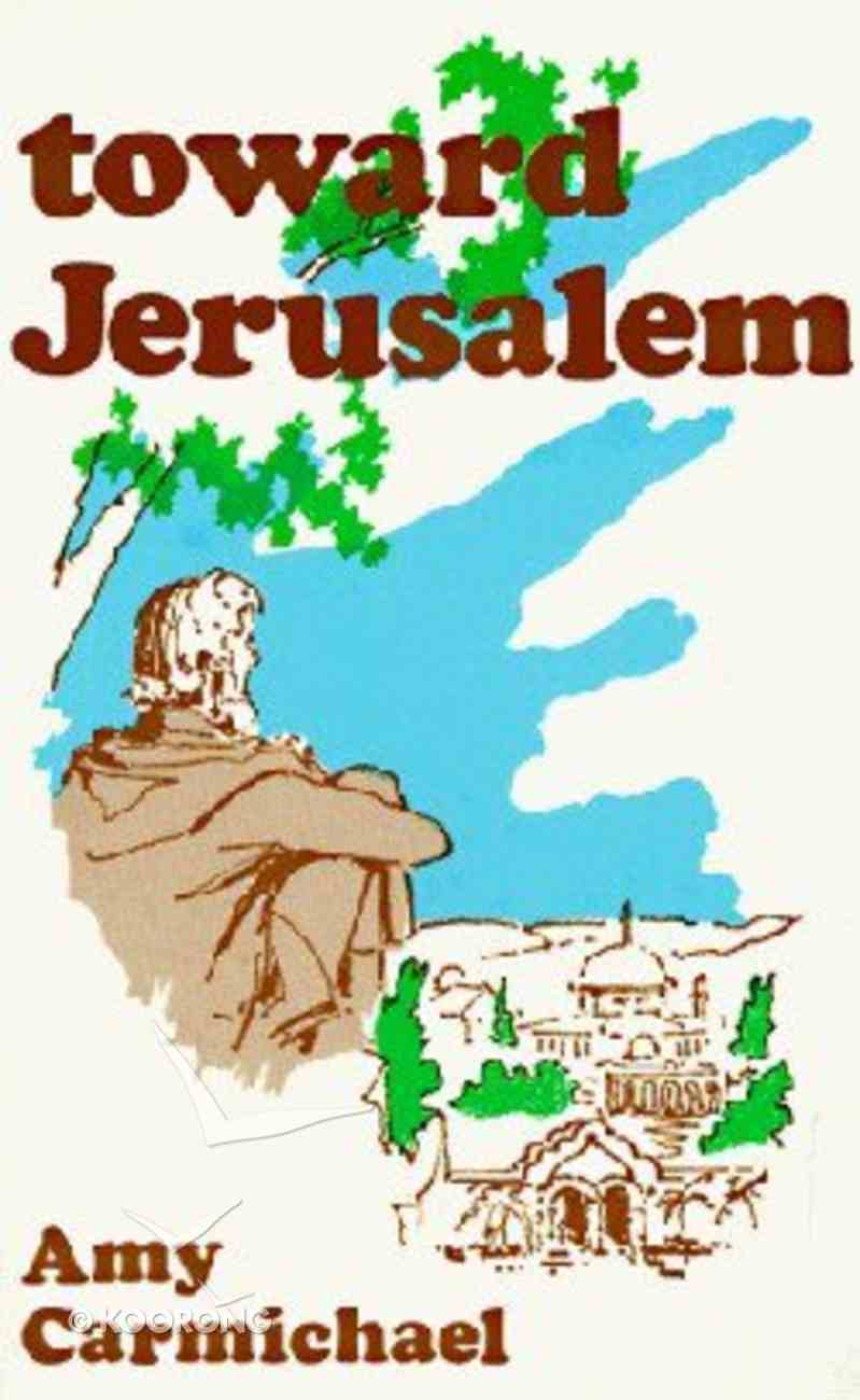 Toward Jerusalem Paperback
