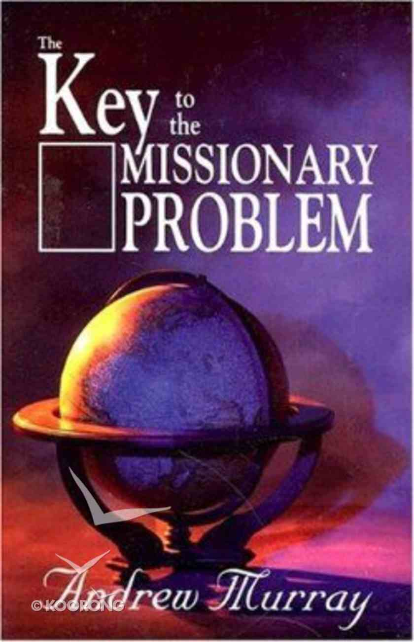 The Key to the Missionary Problem Paperback