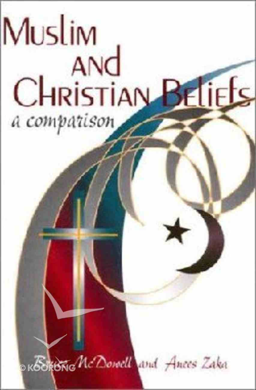Muslim and Christian Beliefs Paperback