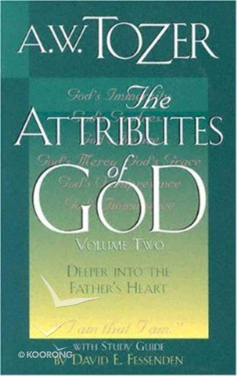 The Attributes of God (Vol 2 With Study Guide) Paperback