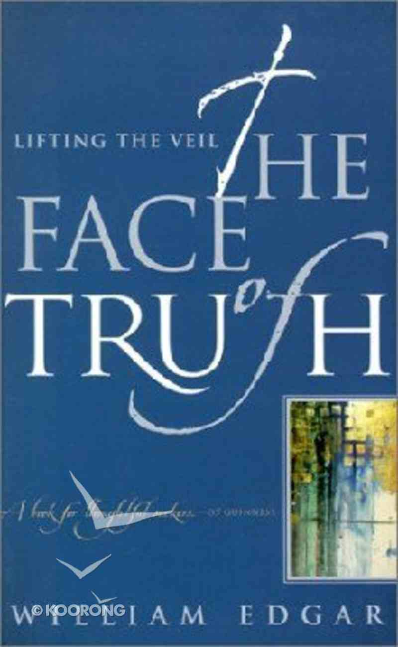 The Face of Truth Paperback