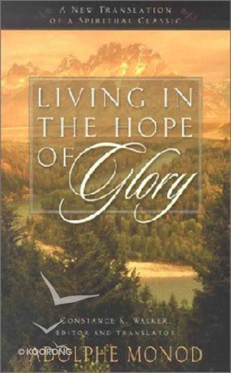 Living in the Hope of Glory Paperback