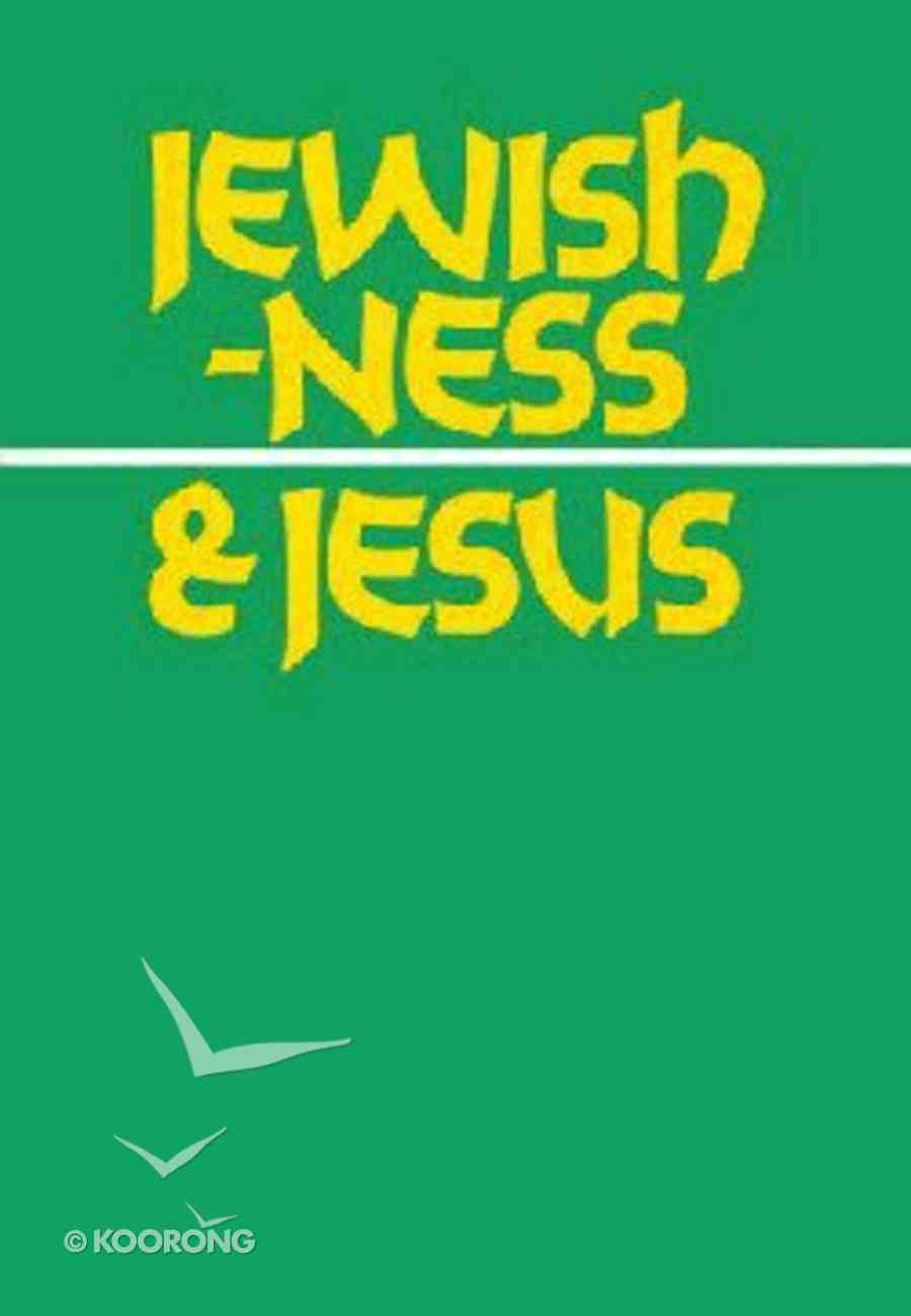 Jewishness and Jesus Booklet