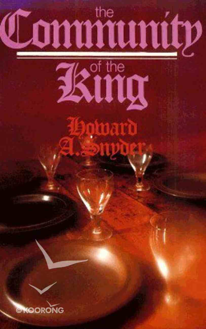 The Community of the King Paperback
