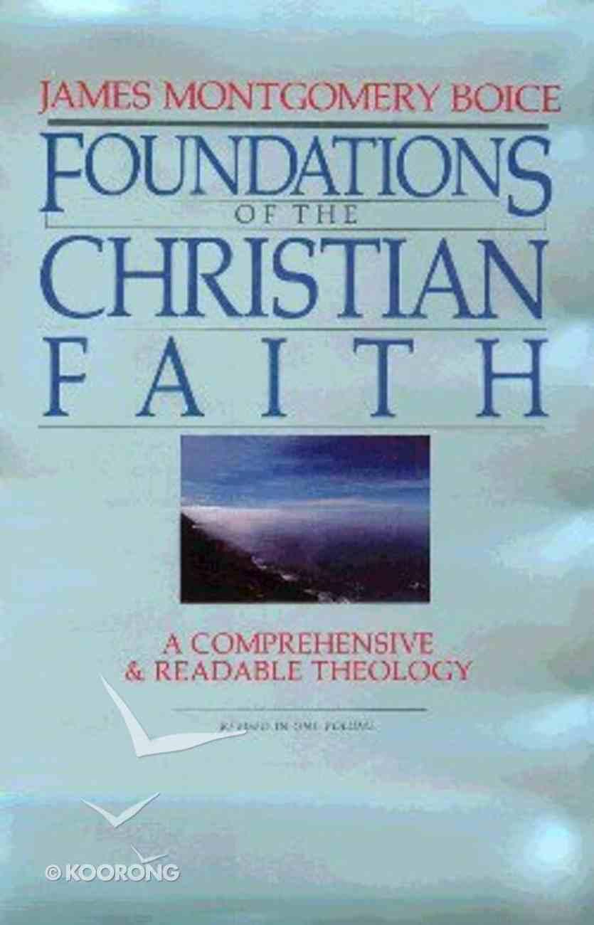 Foundations of the Christian Faith Hardback