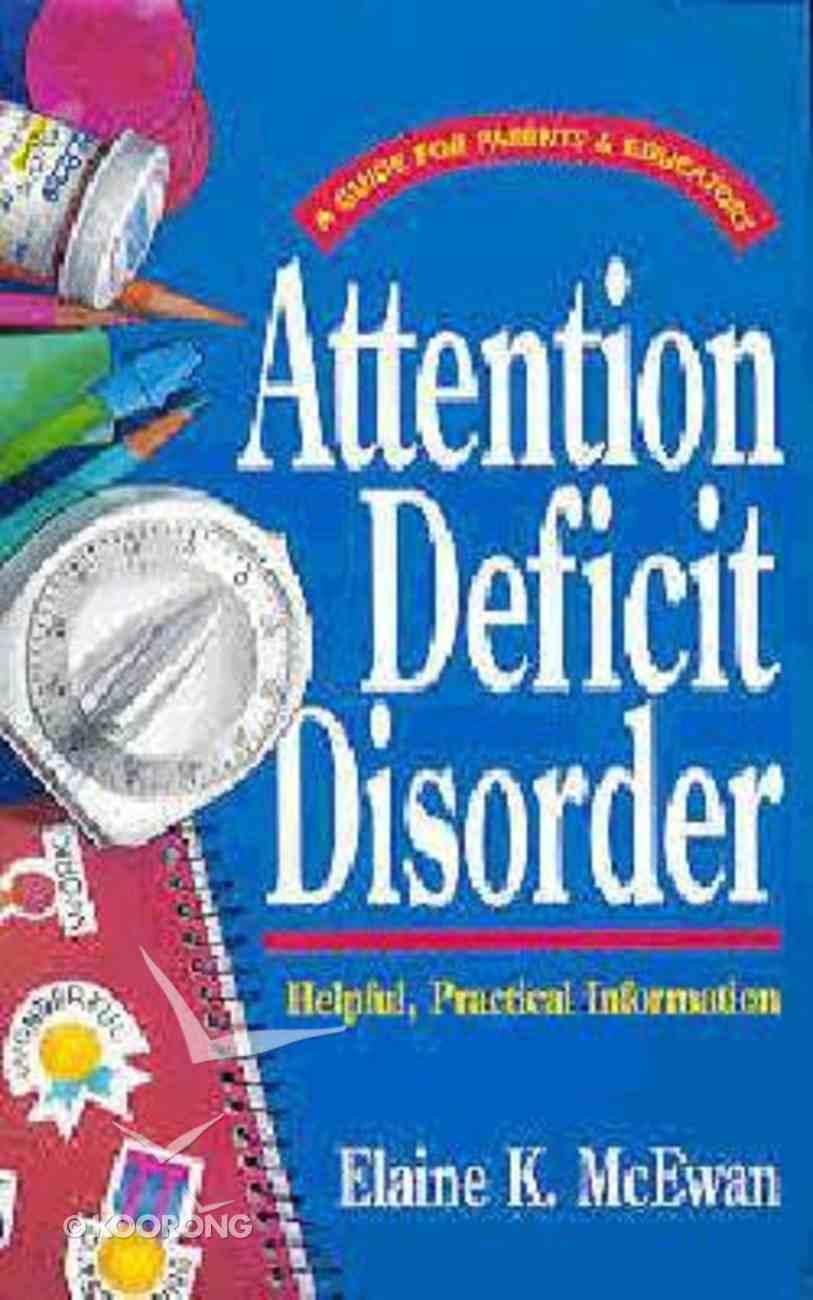 Attention Deficit Disorder Paperback