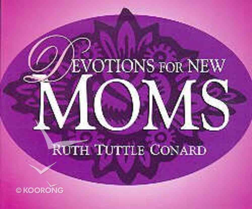 Devotions For New Moms Paperback