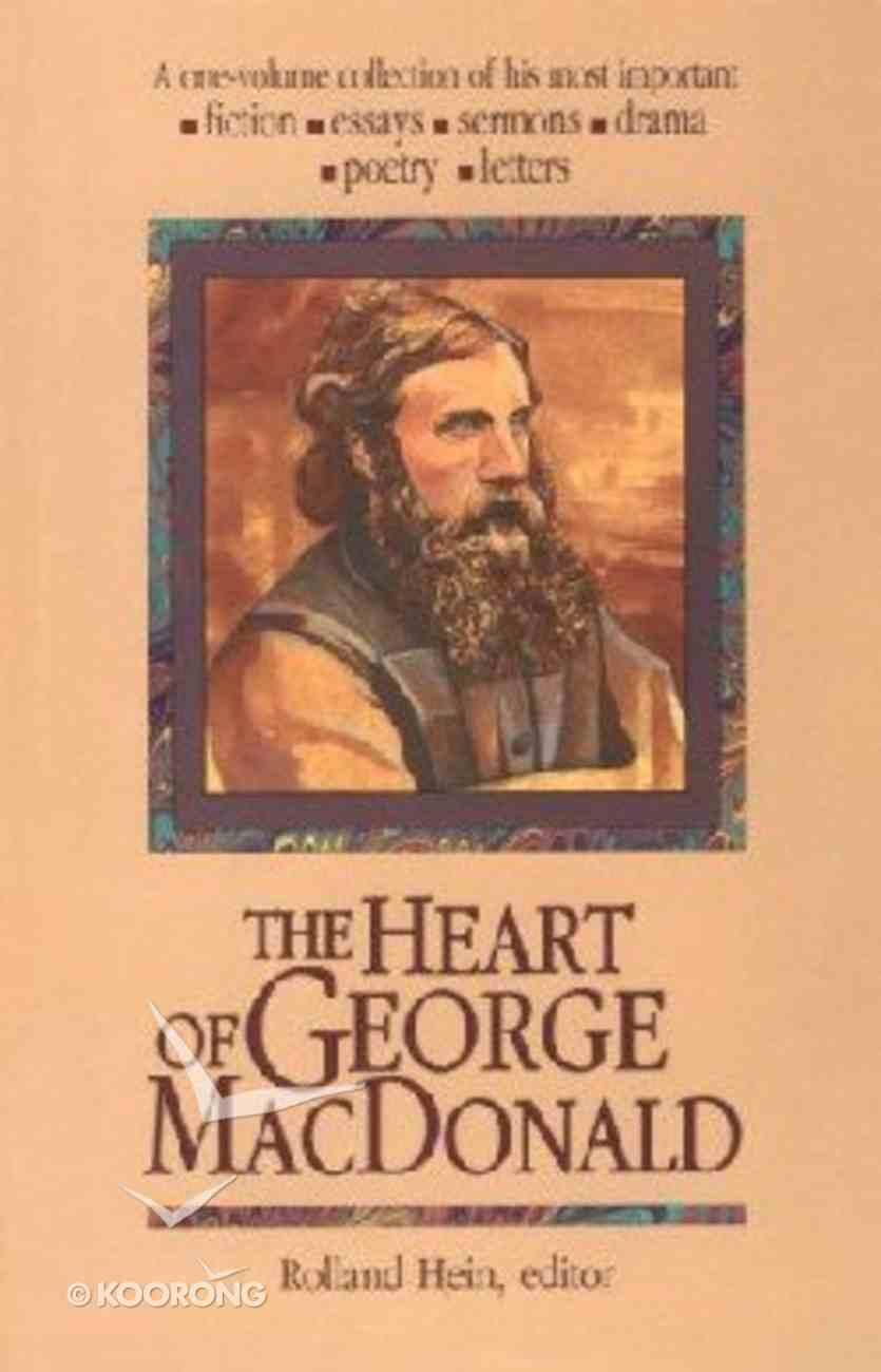 Heart of George Macdonald Hardback