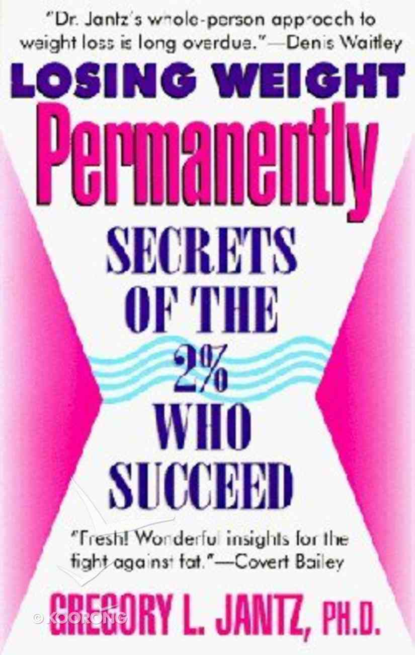 Losing Weight Permanently Paperback