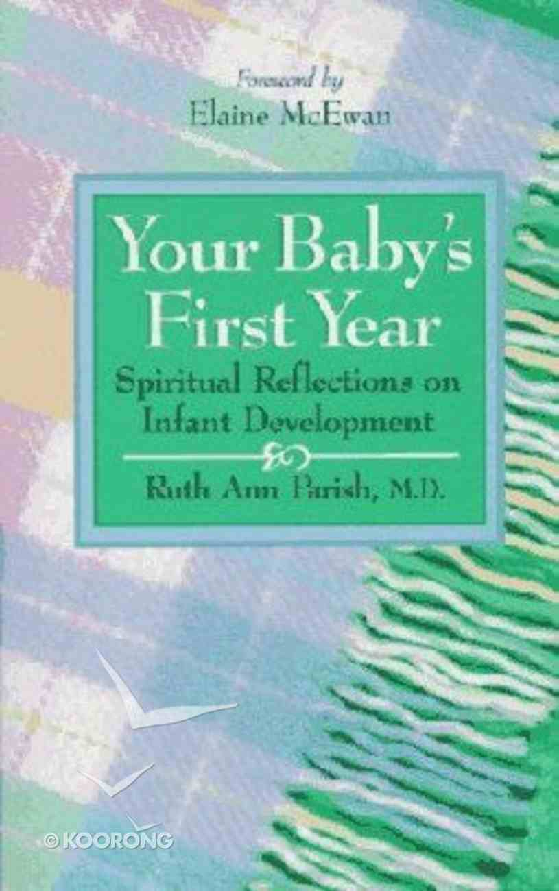 Your Baby's First Year Paperback