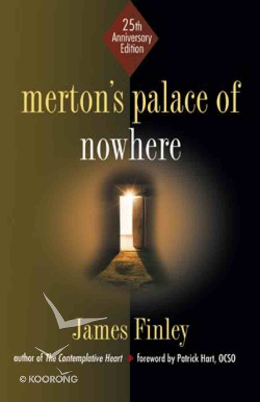 Merton's Palace of Nowhere (25th Anniversary Edition) Paperback