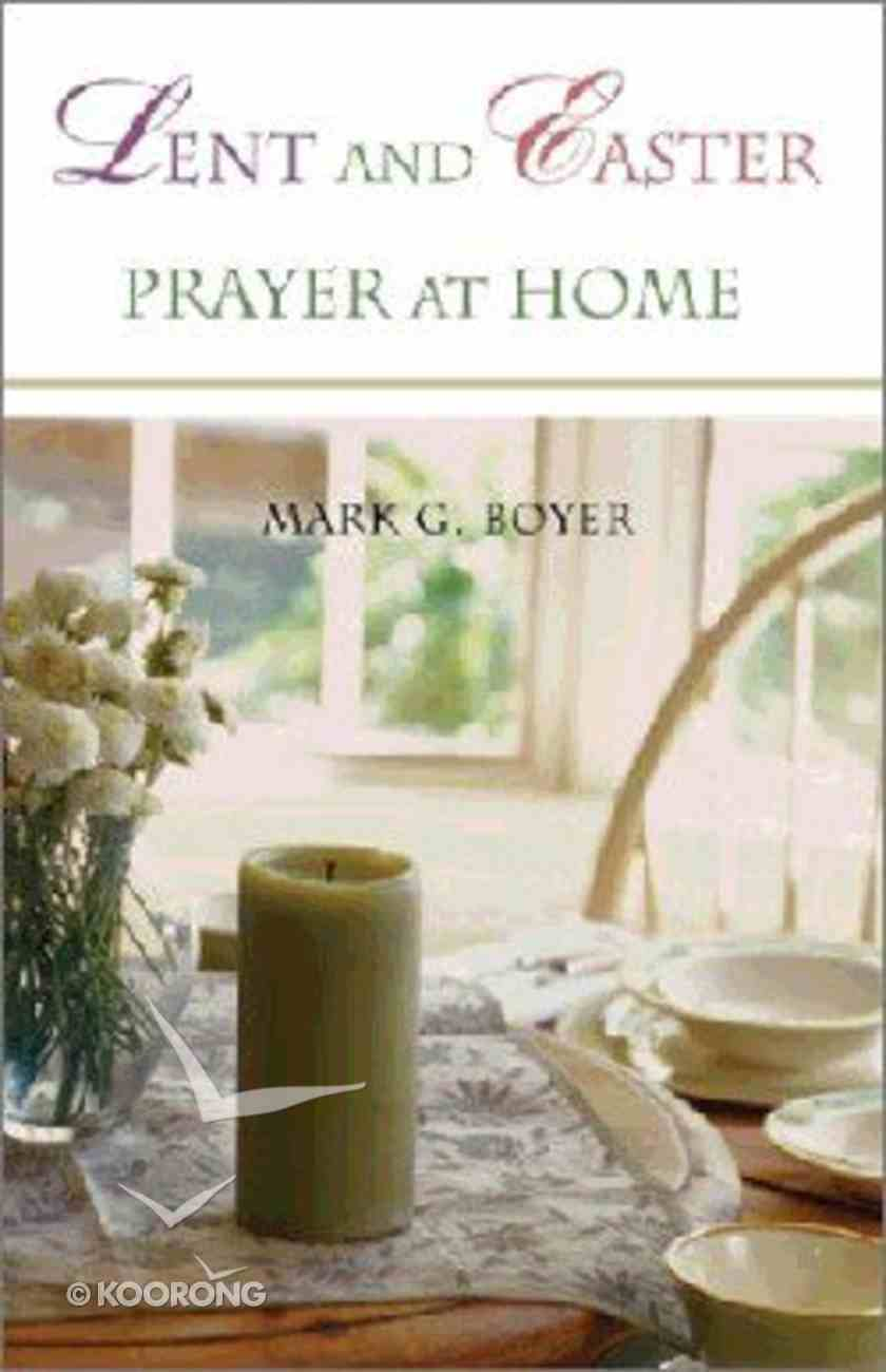 Lent and Easter Prayer At Home Paperback