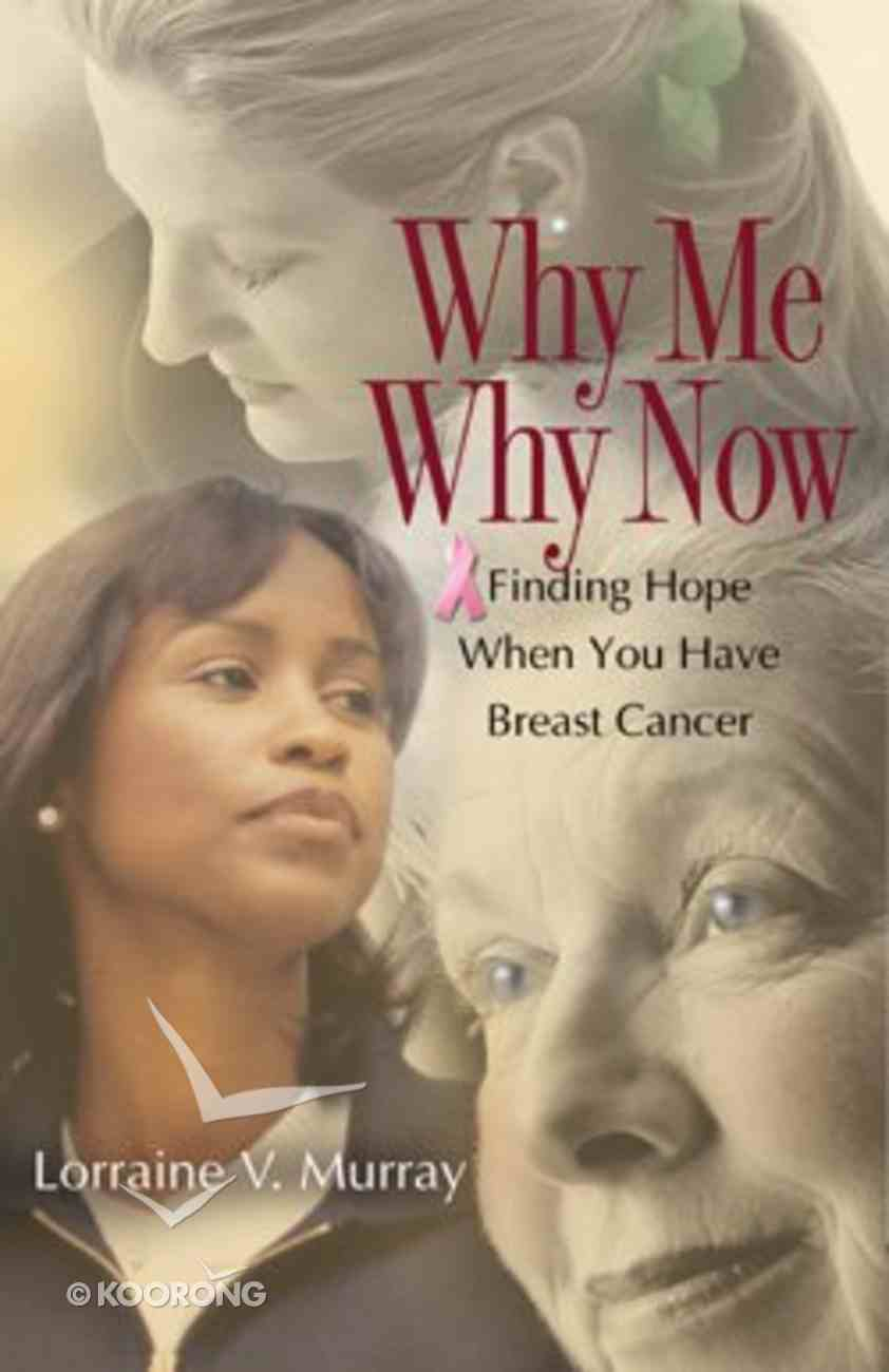 Why Me? Why Now? Paperback
