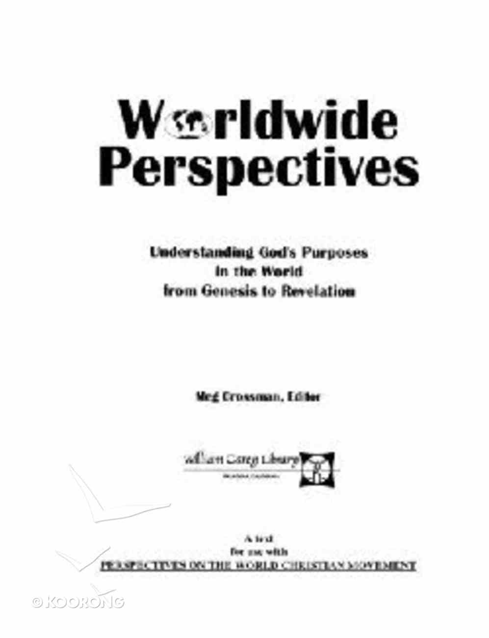 Worldwide Perspectives Understanding Gods Purposes Paperback