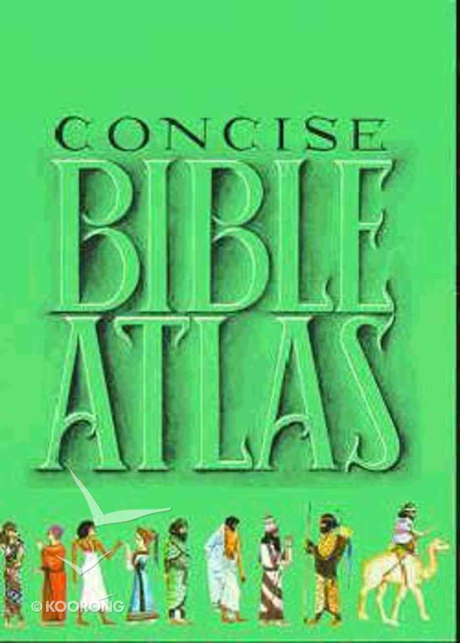 Concise Bible Atlas Paperback