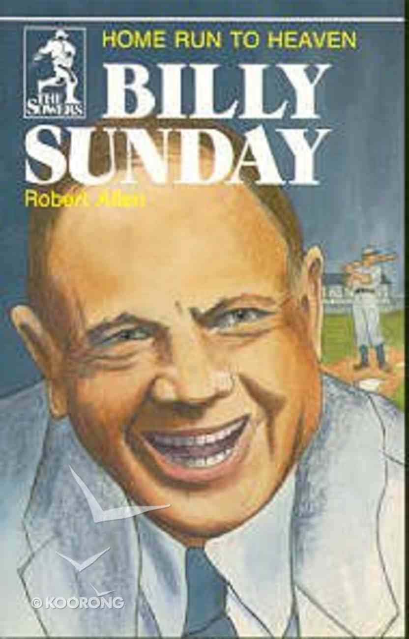 Billy Sunday (Sower Series) Paperback