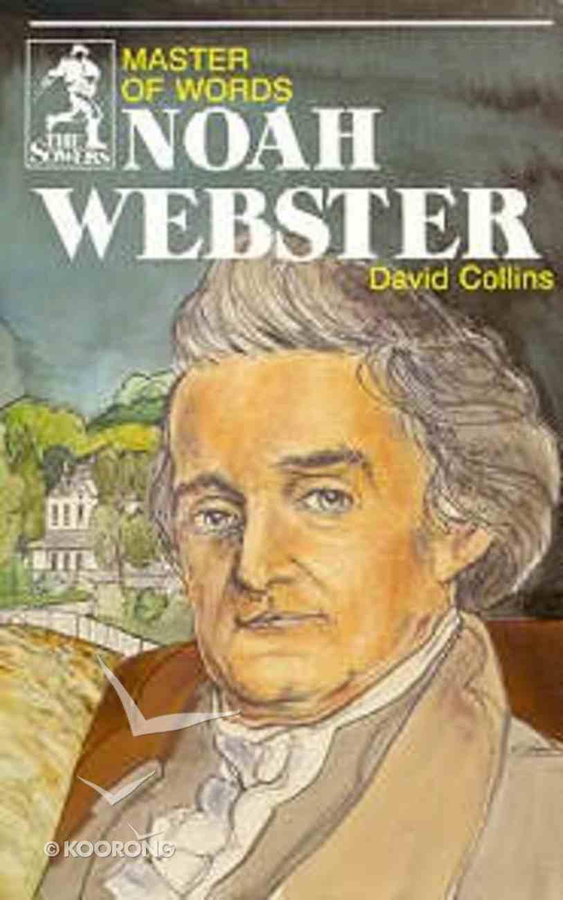 Noah Webster (Sower Series) Paperback