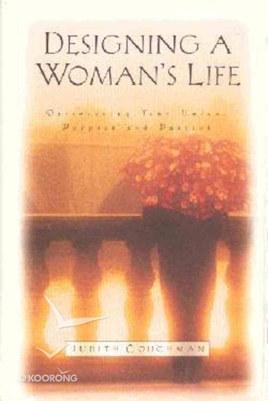 Designing a Woman's Life Hardback
