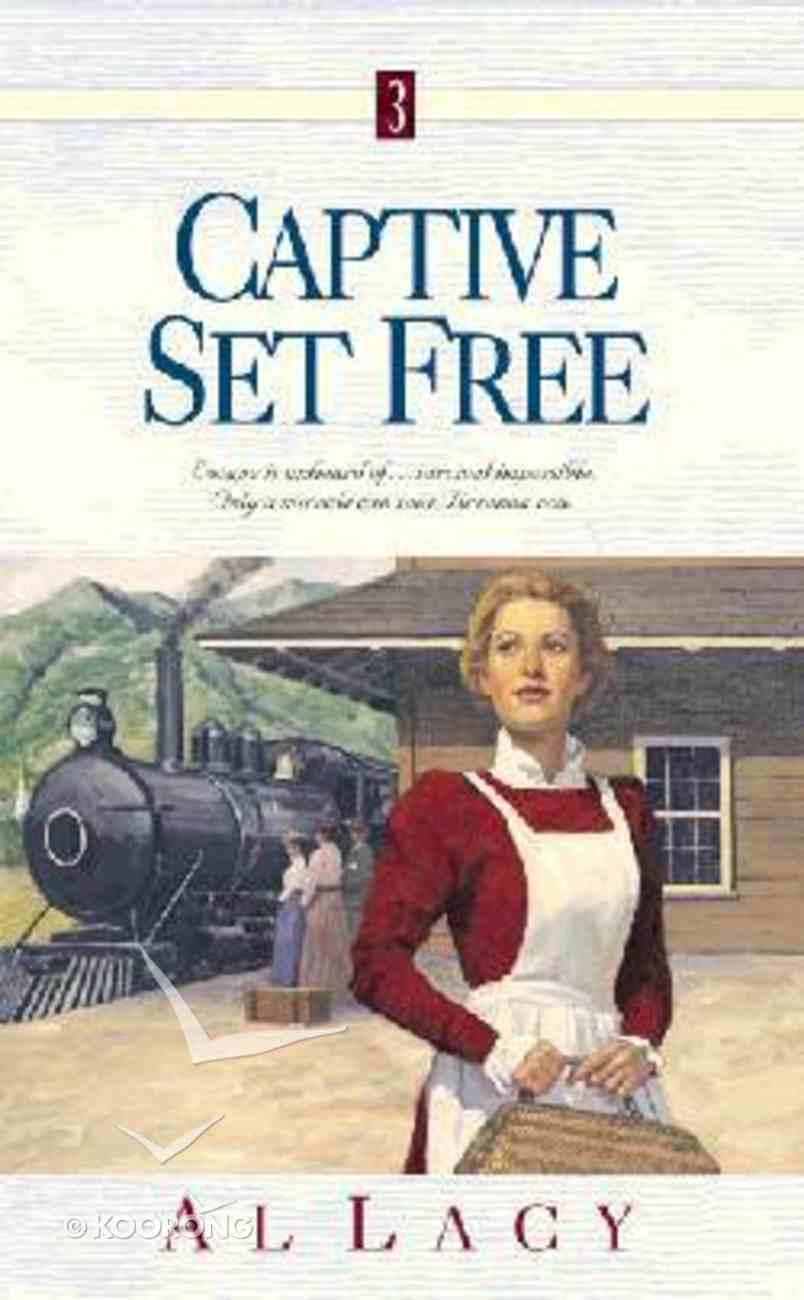 Captive Set Free (#03 in Angel Of Mercy Series) Paperback