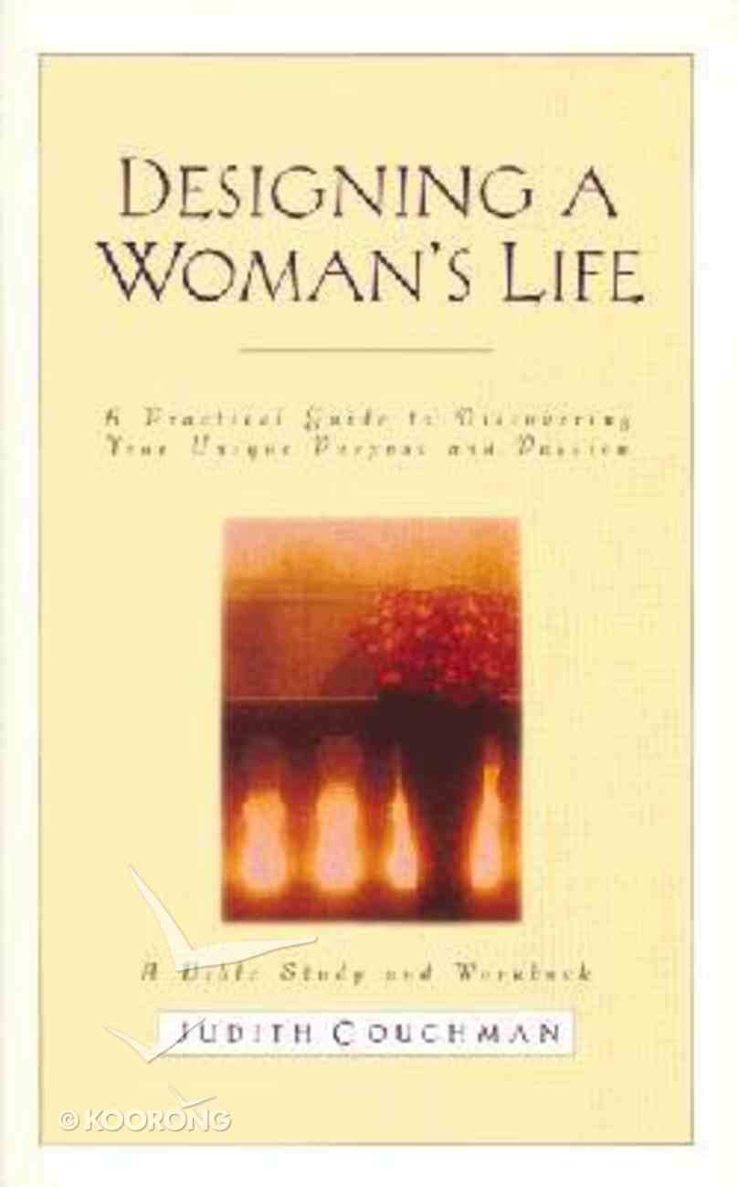 Designing a Woman's Life (Study Guide) Paperback