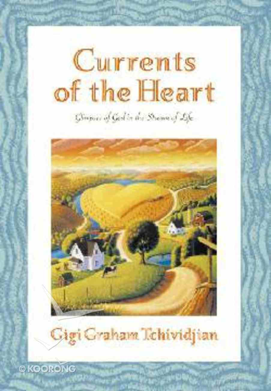 Currents of the Heart Hardback