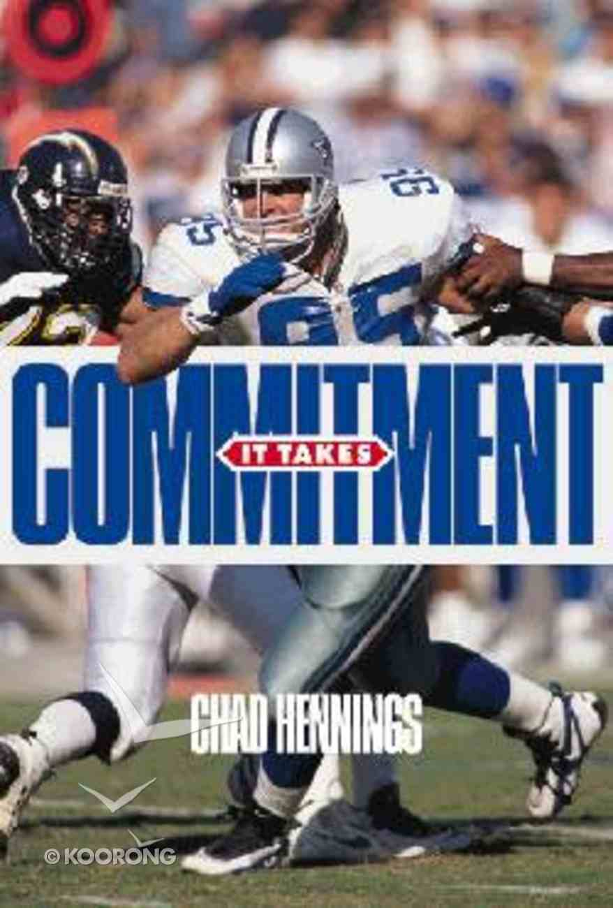 It Takes Commitment! Paperback