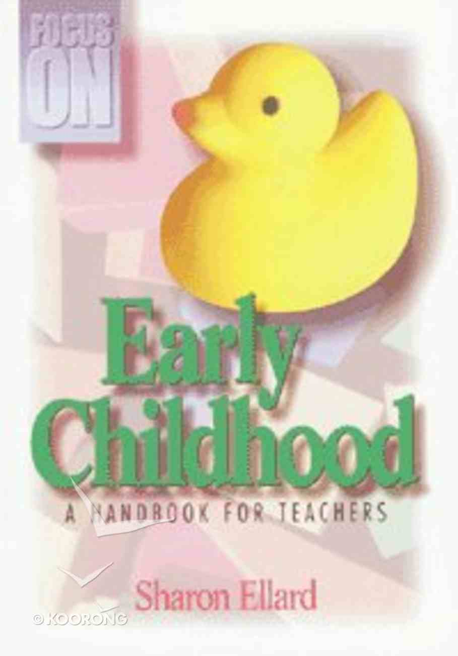 Focus on Early Childhood Paperback