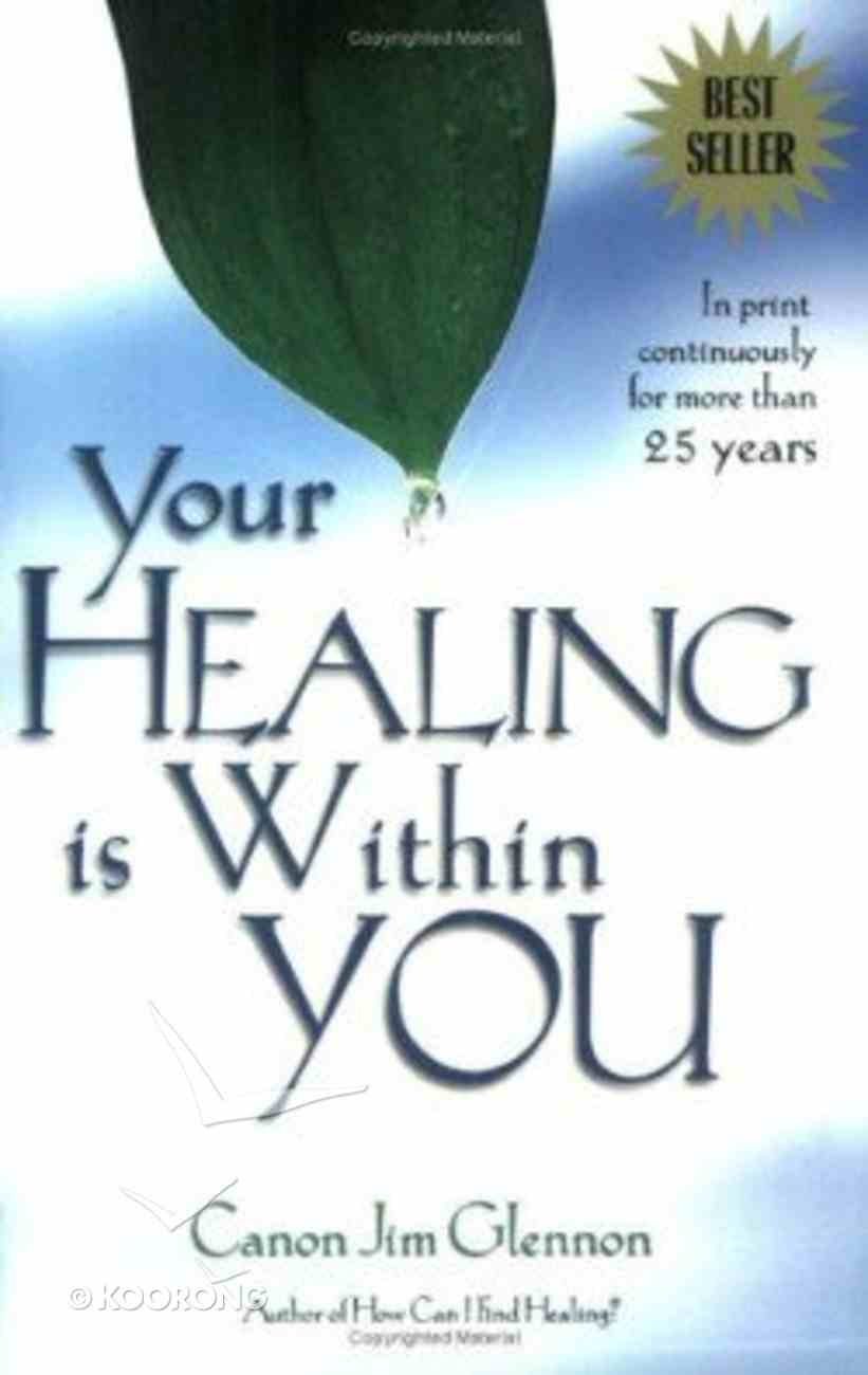 Your Healing is Within You Paperback