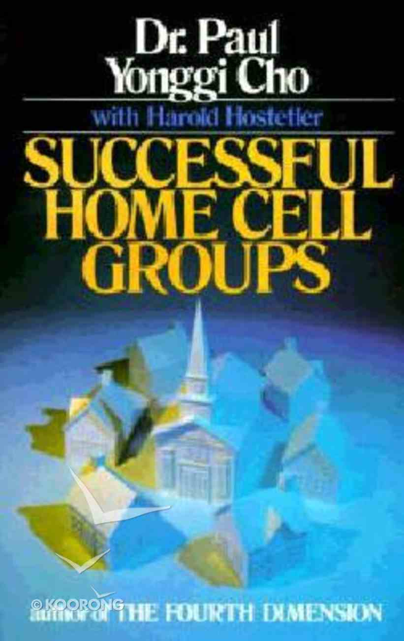 Successful Home Cell Groups Paperback