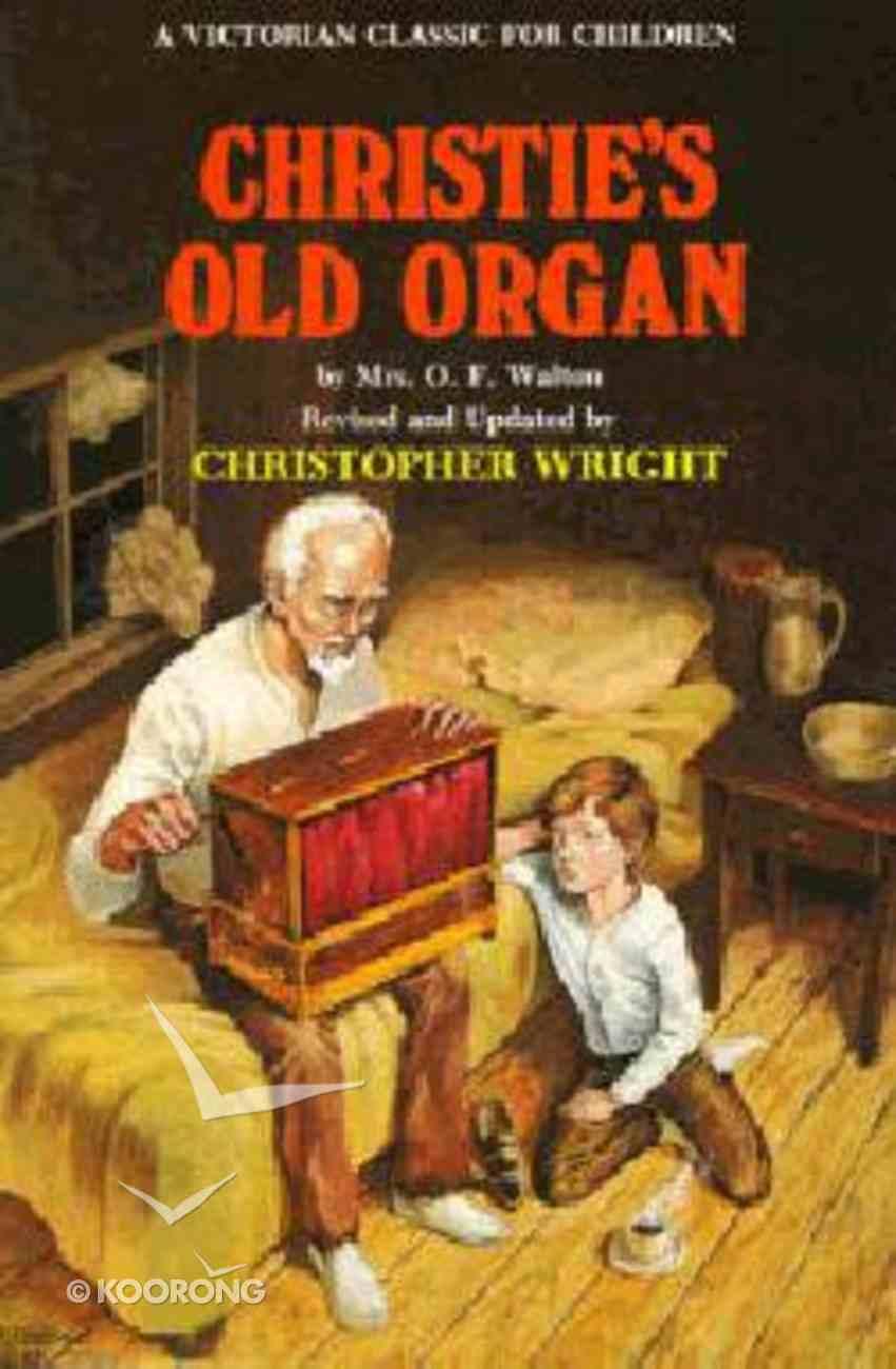 Christie's Old Organ Paperback