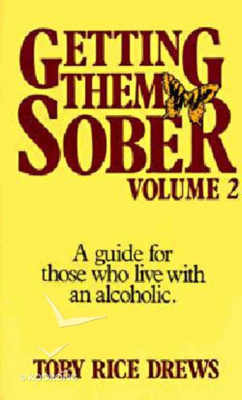 Getting Them Sober (Vol 2) Paperback