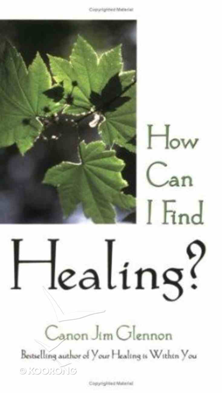 How Can I Find Healing? Paperback