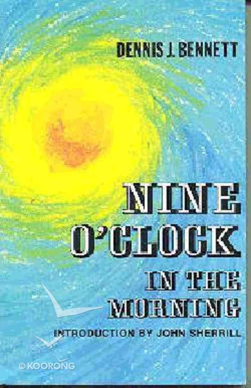 Nine O'clock in the Morning Paperback