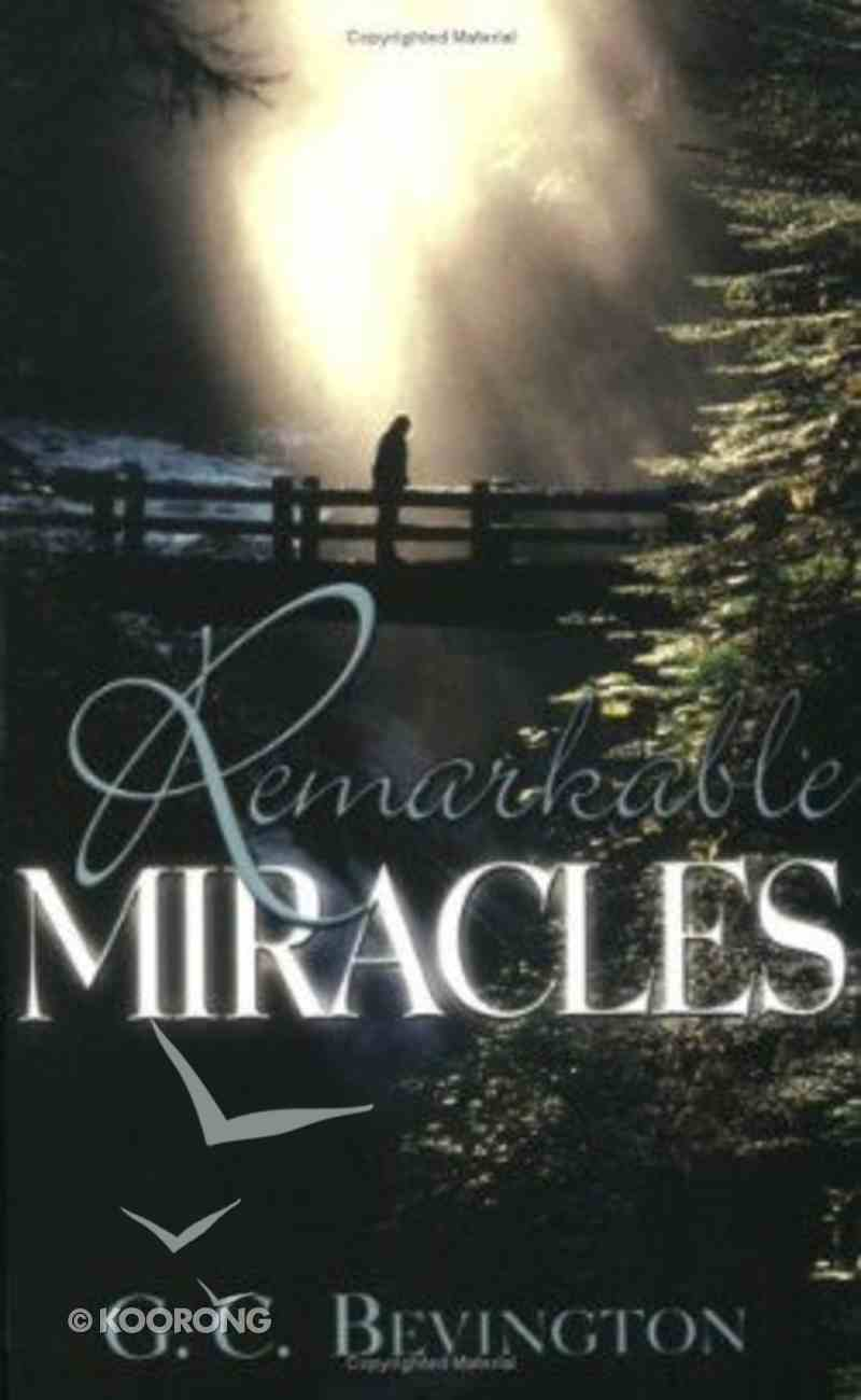 Remarkable Miracles Paperback
