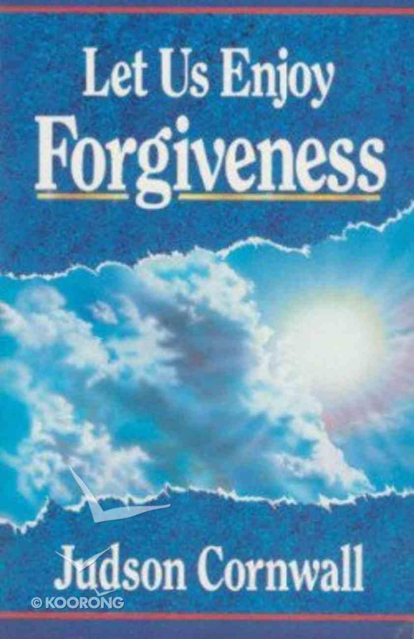Let Us Enjoy Forgiveness Paperback